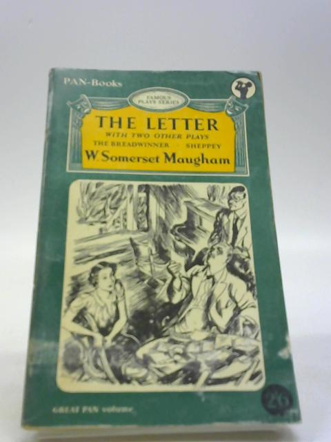 The Letter and Two Other Plays by Maugham, W Somerset