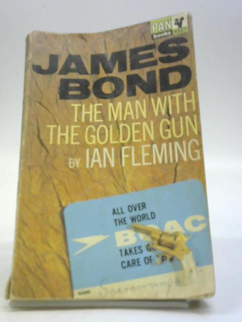The Man with the Golden Gun (James Bond) by Fleming, Ian
