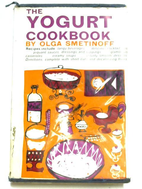 Yogurt Cook Book By Olga Smetinoff