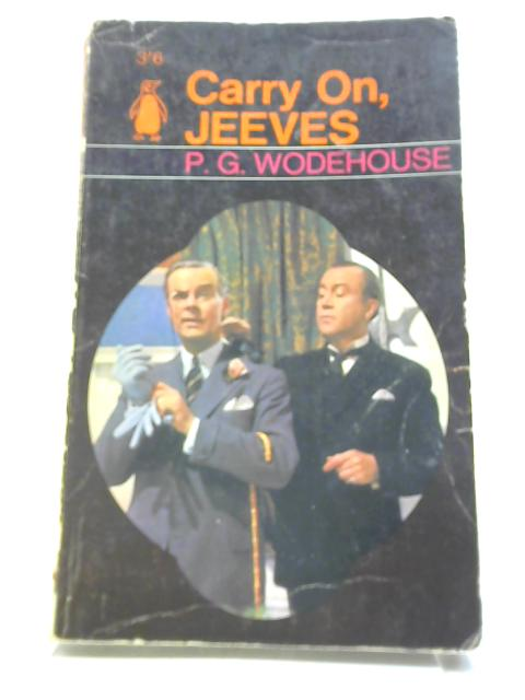 Carry On, Jeeves by Wodehouse, P G