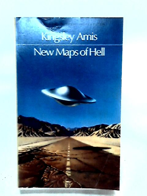New maps of hell by Amis, Kingsley.