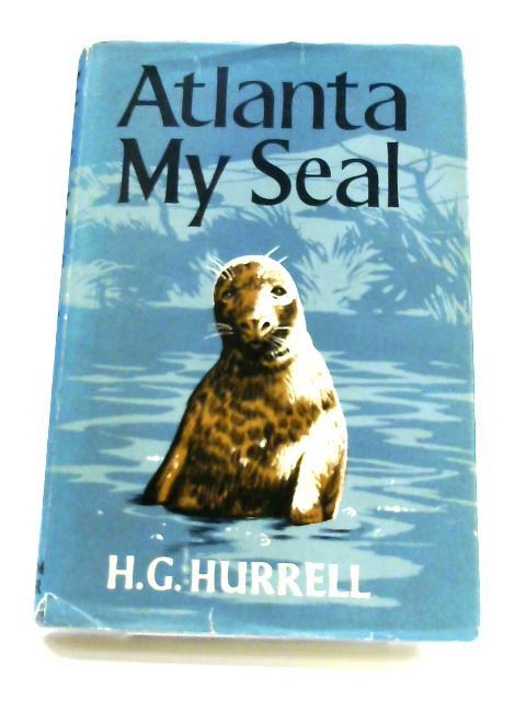 Atlanta, My Seal By H. G. Hurrell