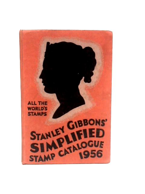 Stanley Gibbons' Simplified Stamp Catalogue 1956. By No author.
