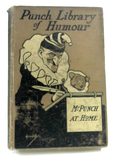 Mr. Punch at Home; The Comic Side of Domestic Life by None