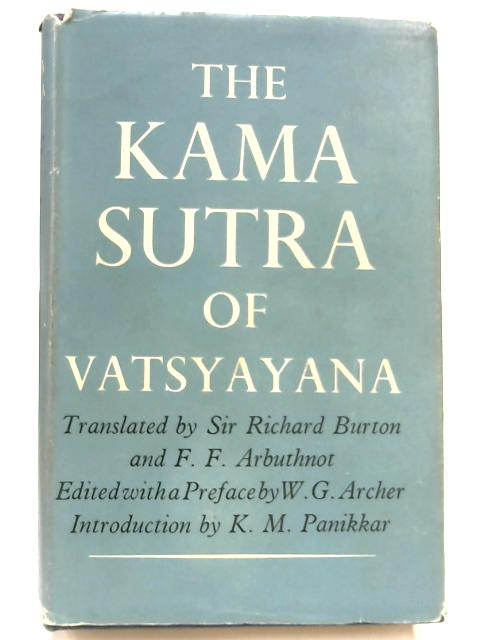 The Kama Sutra Of Vatsyayana by Richard Burton