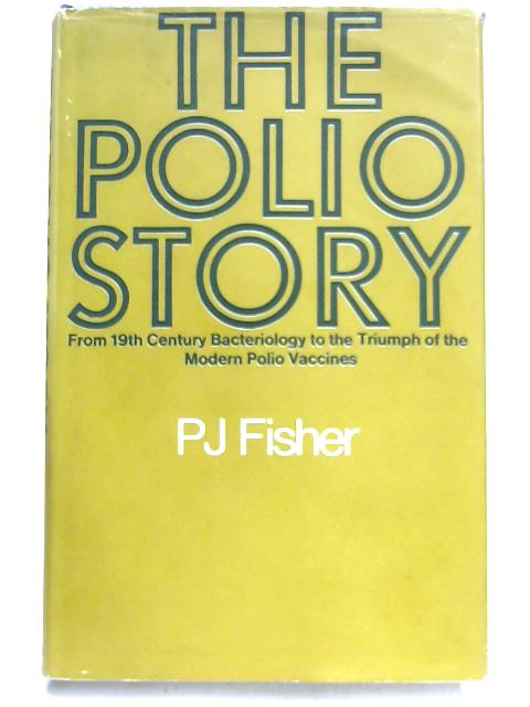 Polio Story By Peter Jack Fisher