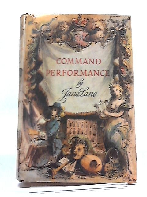 Command Performance by Jane Lane