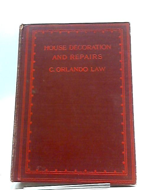 House Decoration and Repairs by C. Orlando Law By C. Orlando Law