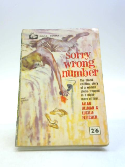 Sorry, Wrong Number (Corgi Books. SC901.) by Allan Ullman