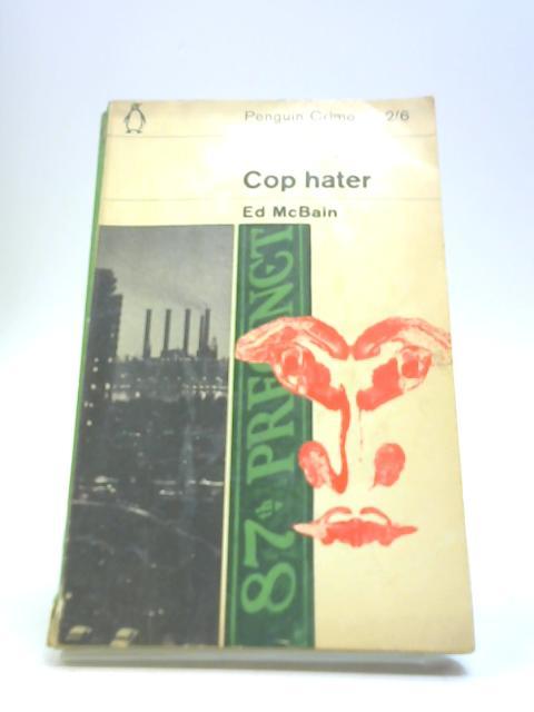 Cop Hater (Penguin Books No 1968) by McBain, Ed