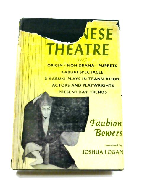 Japanese Theatre by Faubion Bowers