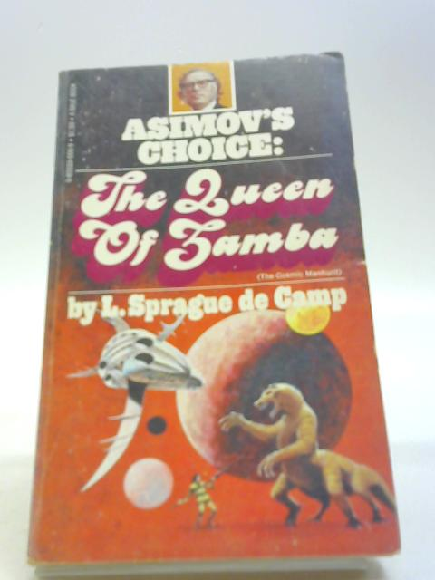 Queen Of Zamba By De Camp, L. Sprague