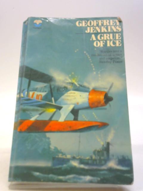 A grue of ice by Jenkins, Geoffrey