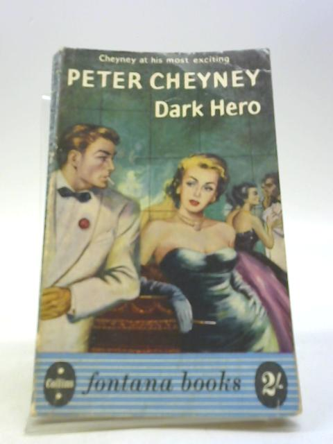 Dark Hero by Cheyney, Peter