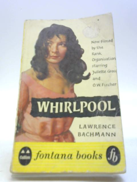 Whirlpool by Bachmann, Lawrence