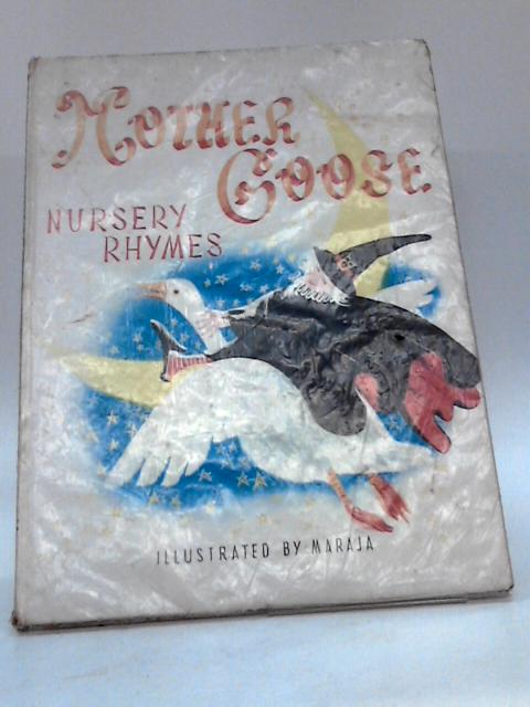 Mother Goose Nursery Rhymes (splendour books VIII) by Unknown
