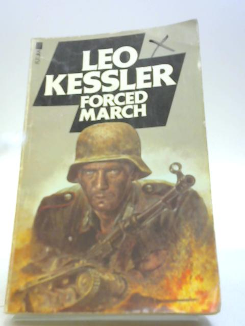 Forced March by Kessler, Leo