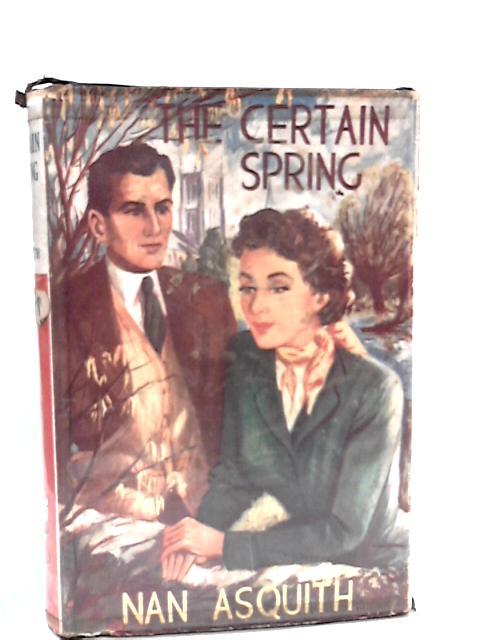 That Certain Spring by Asquith, Nan