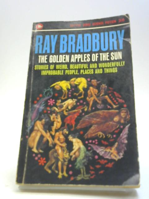 The Golden Apples of the Sun by Bradbury, R