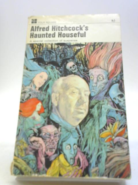 Haunted Houseful by Hitchcock, Alfred