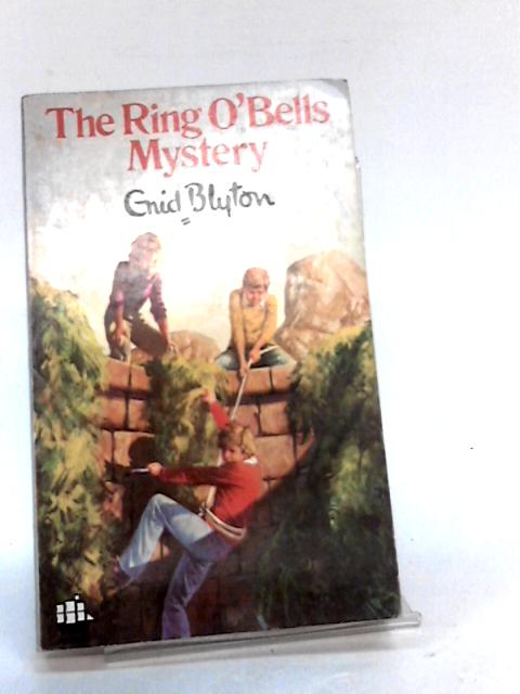 The Ring o`Bells Mystery by Enid Blyton
