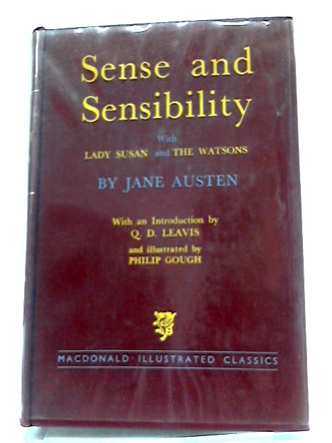 Sense And Sensibility: With, Lady Susan, and, The Watsons (Macdonald Illustrated Classics) by Jane Austen