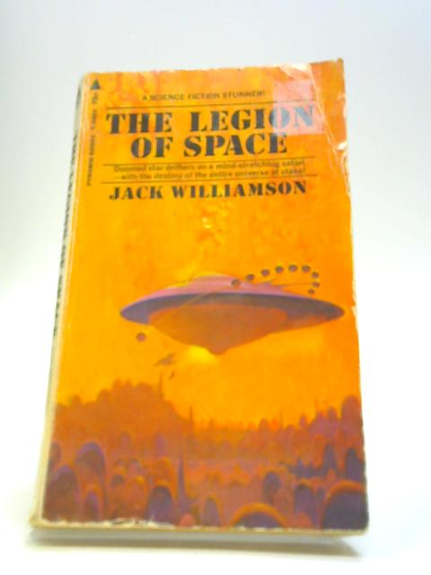 The Legion Of Space by Williamson, Jack