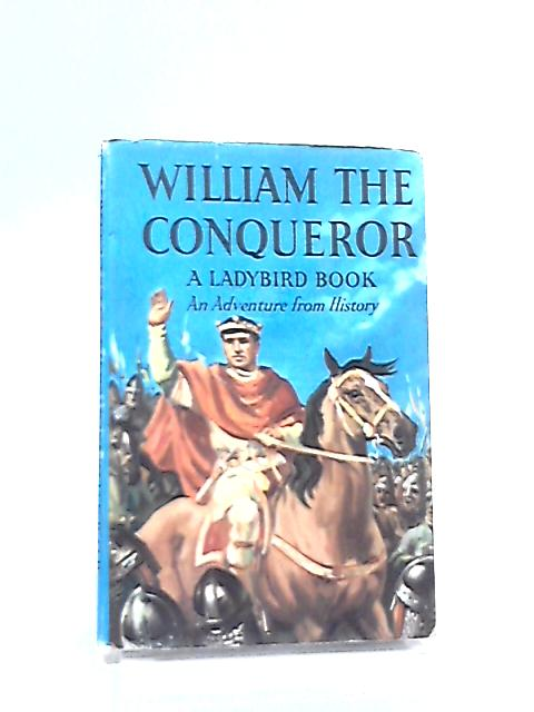 William the Conqueror by L. du Garde Peach