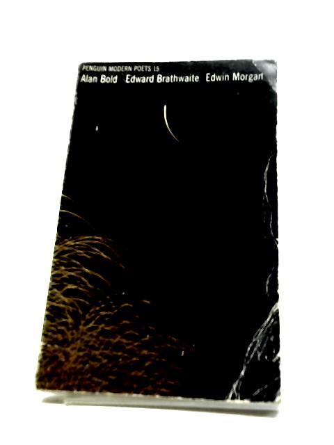 Penguin modern poets 15 by Alan Bold