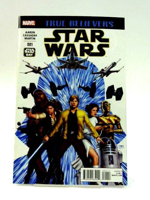 True Believers: Star Wars No. 1 By Aaron