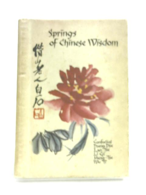 Springs of Chinese Wisdom by Various