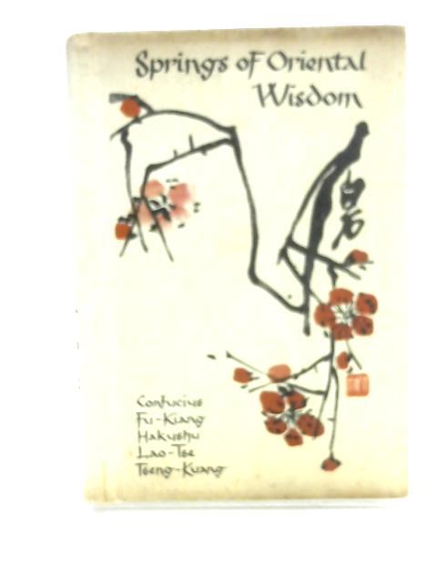Springs of Oriental Wisdom by Various