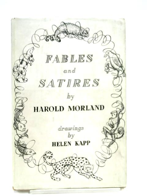 Fables And Satires By Harold Morland