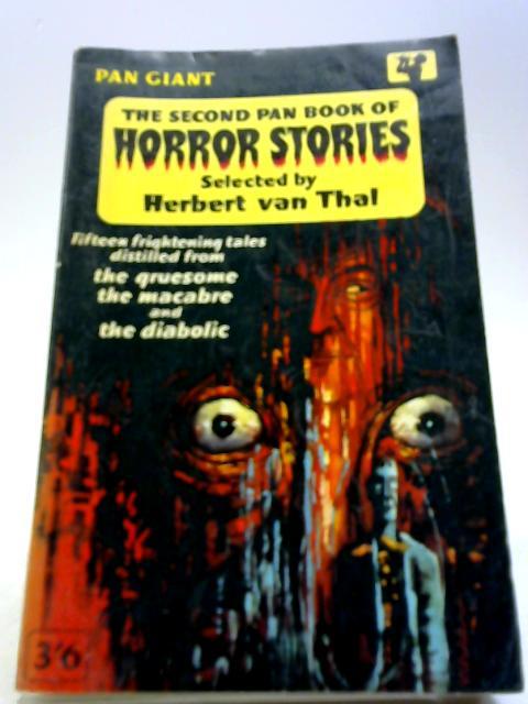 The Second Pan Book Of Horror Stories by Editor-Herbert van Thal