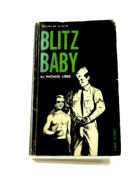 Blitz Baby by Michael Lord