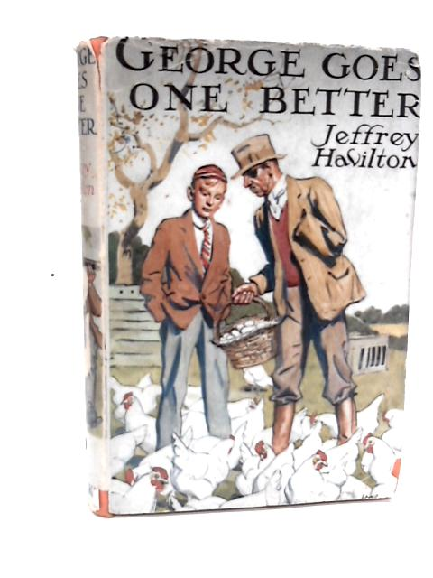George Goes One Better by Jeffrey Havilton