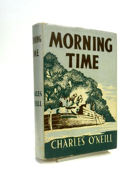 Morning Time by Charles O'Neill