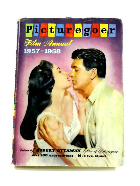 Picturegoer Film Annual 1957-58 by Robert Ottaway
