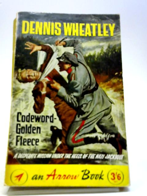 Codeword: Golden Fleece by Wheatley, Dennis