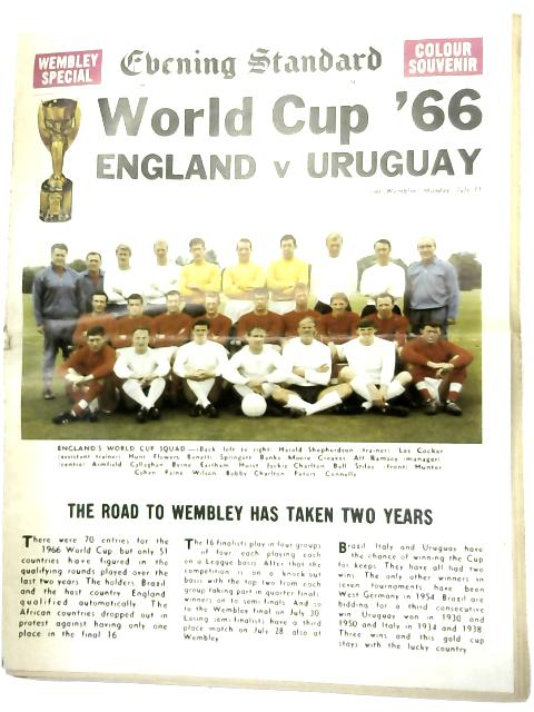 The Evening Standard Newspaper dated Saturday the 9th of July 1966 - Wembley special colour souvenir by Various
