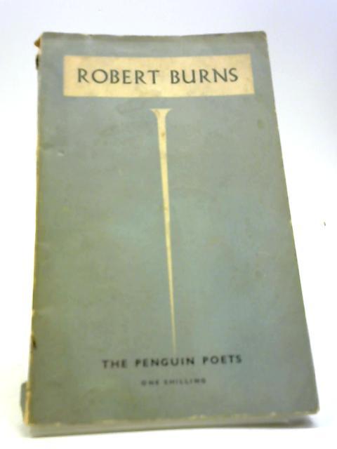 Robert Burns (the Penguin Poets) by Robert Burns