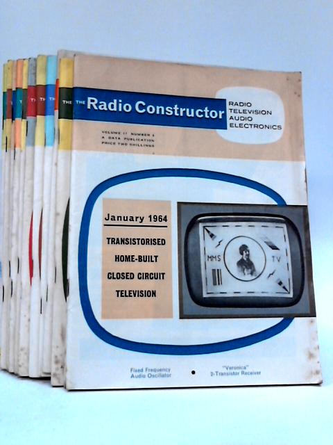 Radio constructor x 12 issues jan - dec 1964 by Various