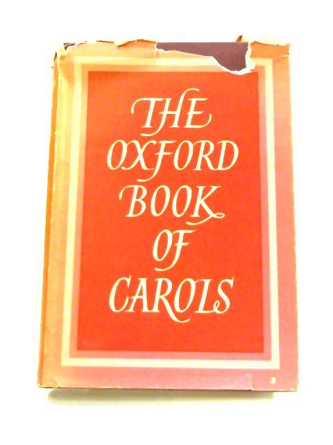 The Oxford Book of Carols by P. Dearmer (ed)
