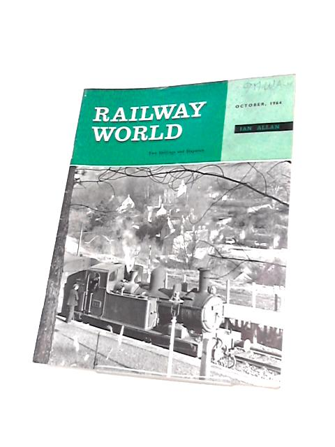 Railway World Vol 25 No 293 October 1964 By Unknown