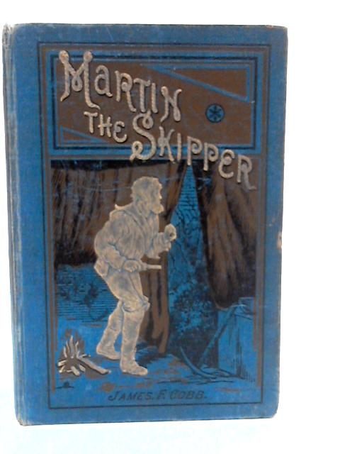 Martin the Skipper by Cobb, James F.