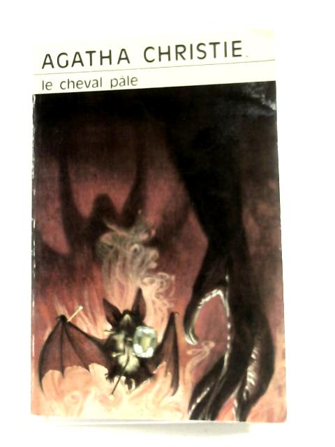 Le Cheval Pale by Agatha Christie