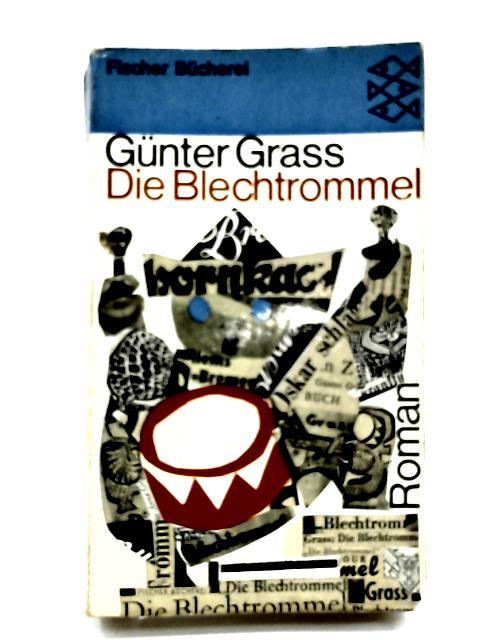 Die Blechtrommel by Grass, G