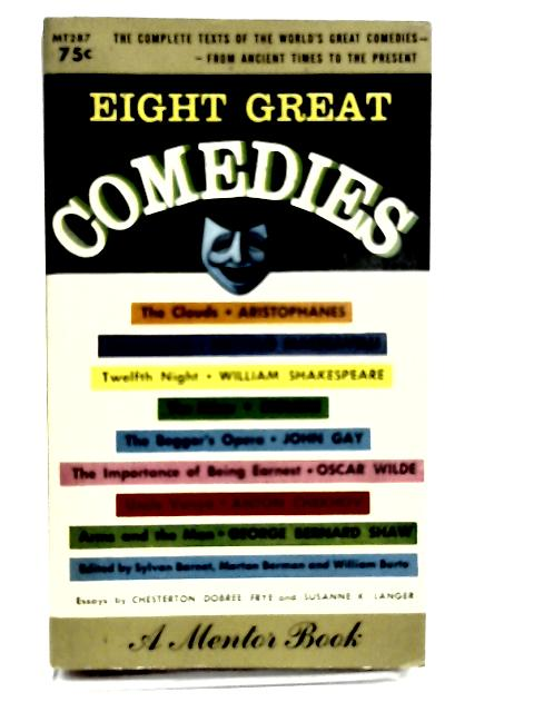 Eight Great Comedies (Mentor Series) by Various