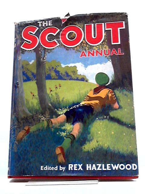 The Scout Annual 1958 by Rex Hazlewood