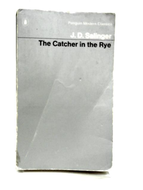 The Catcher in the Rye by SALINGER, J.D.
